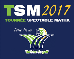 La Tournée Spectacle Matha 2017